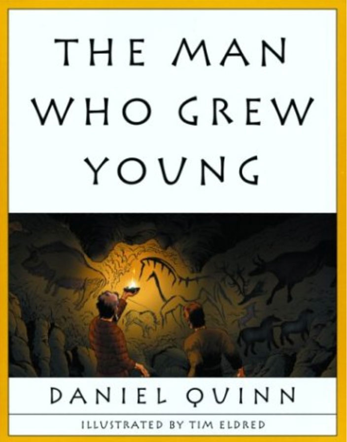 the-man-who-grew-young-daniel-quinn
